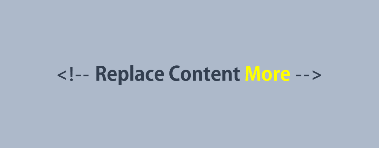 Replace Content More のイメージ
